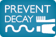 Decay Prevention